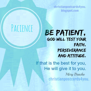 ... and patience, nice christian quotes, christian free image for you