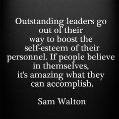... in themselves, it's amazing what they can accomplish. Sam Walton More