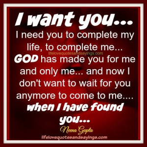 Need an I Want You Quotes