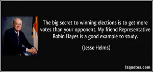 The big secret to winning elections is to get more votes than your ...