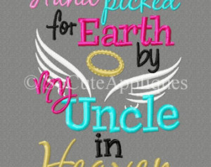 5x7 Hand picked for Earth by my Uncle in Heaven 5x7 embroidery design ...