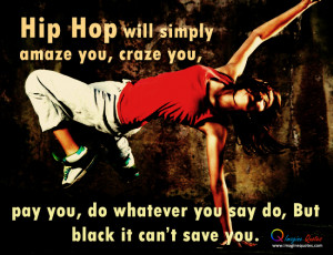 Hip Hop Dance Quotes
