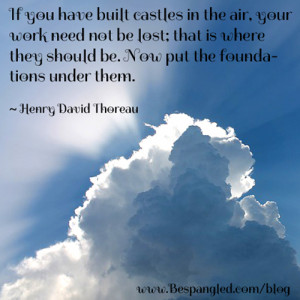 Dream Big - Build Your Castles in the Air