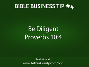 Be Diligent – Bible Business Tip #4
