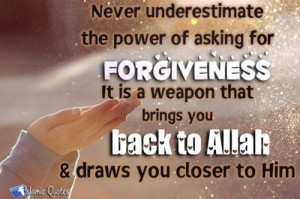 It is a weapon that brings you back to Allaah,