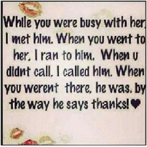 Don't take a good woman for granted.