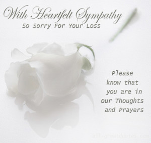 With Heartfelt Sympathy – So Sorry For Your Loss – Join Me ...