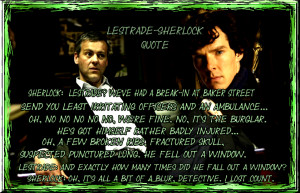 Sherlock Quotes Anderson Sherlock- lestrade quote by
