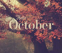autumn, hello october, new month, october, quote