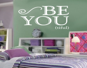Be YOU tiful for teen girl bedroom Wall art, wall decal, wall quote ...