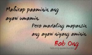 ... ang ayaw umamin. Pero madaling mapansin ang ayaw nyang aminin- Bob Ong