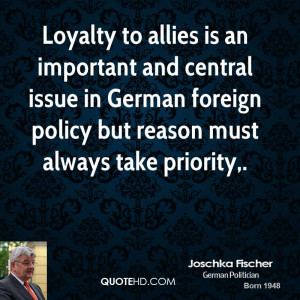 Loyalty to allies is an important and central issue in German foreign ...