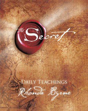 The Secret Daily Teachings. Rhonda Byrne Quotes Author Of The Secret ...