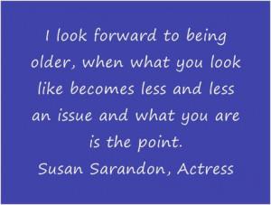 Famous Libra Quotes, Susan Sarandon