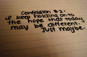 confession, different, emotion, handwriting, holding on, hope, human ...