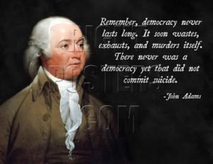 John Adams Democracy Quote Poster
