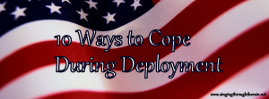 Military Love Quotes For Deployment How i cope during deployment