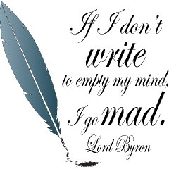 Probably the most fascinating thing said by Byron. His poetry is good ...