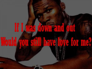 50 cent #hip hop #rap #thug love #music #love quotes #love song #21 ...