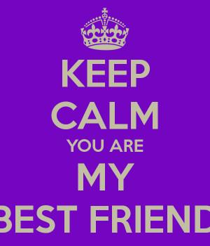 are my best friend you are my best friend you are my best friend