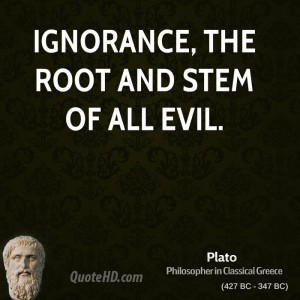 Ignorance The Root And Stem...
