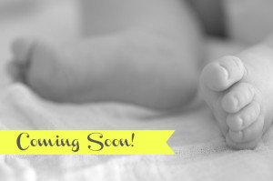 Coming Soon} Baby On The Way!