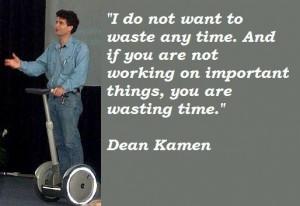 Dean kamen famous quotes 3