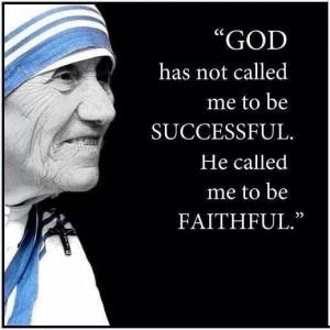 ... Mother Teresa quote. Catholic. Catholics. Nuns. Sisters of Mercy