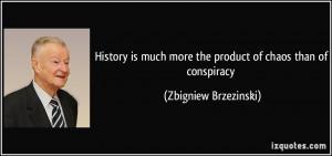 More Zbigniew Brzezinski Quotes