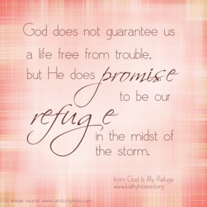 our-refuge-in-the-storm-quote+from+God+is+my+Refuge+by+Kathy+Howard ...