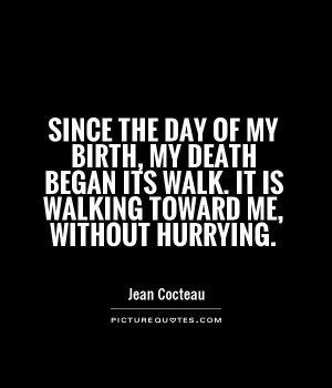 The Death of My Day Quotes