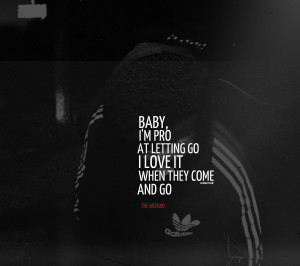 Go Back > Images For > The Weeknd Quotes About Love