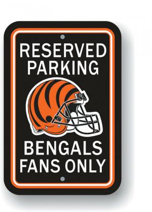 CINCINNATI BENGALS Parking Sign