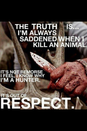 Deer Hunting Quotes And Sayings These three simple principles
