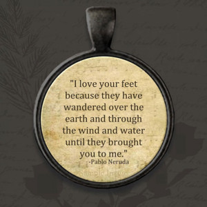 ... the wind and water until they brought you to me.