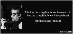 quote-this-time-the-struggle-is-for-our-freedom-this-time-the-struggle ...