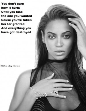 Beyoncé - If I Were a Boy is spot on. More guys should know this. You ...