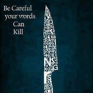 be careful your words can kill ritu ghatourey quotes added by ...