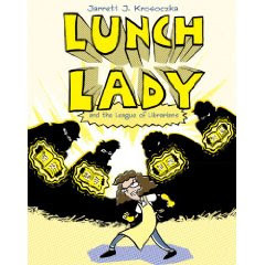 Lunch Lady - fun graphic novels full of action & zany adventure (ages ...