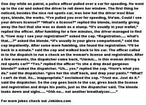 ... jokes - Blonde gets pulled over by a police officer // May, 2013