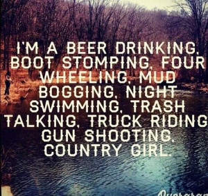 Country girl | I'm from the country and I like it that way