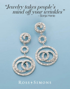 Jewelry takes people's mind off your wrinkles