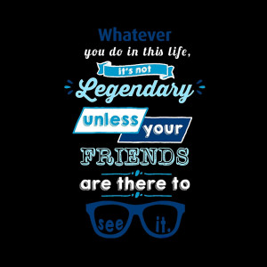 Legendary - Barney Stinson Quote (Blue)
