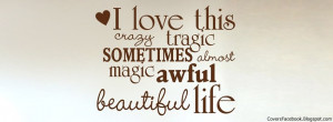Love & Life Quotes Facebook Timeline Covers, FB Profile Cover