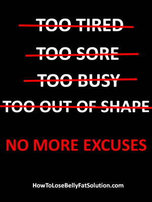 Workout Quotes--No More Excuses