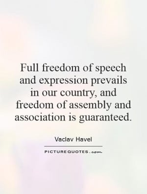 freedom of speech and expression prevails in our country, and freedom ...