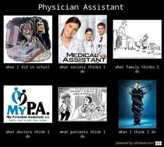 Physician Assistant meme just waiting to get here!! More