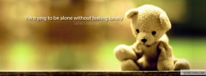 Go Back > Pix For > Feeling Lonely Quotes For Facebook