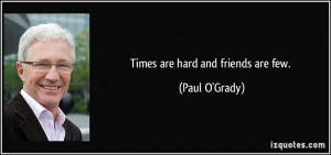 Times Are Tough Quotes