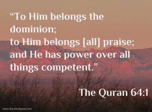 Quran Quotes - 1 The Quran 64:1 (Surah al-Taghabun) - Quranic Quotes